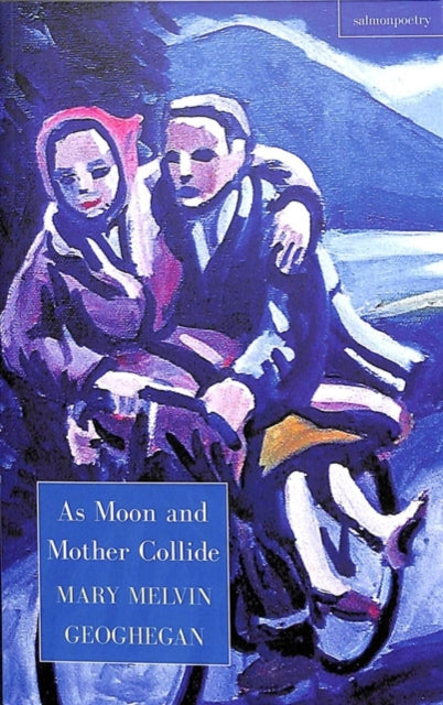 As Moon and Mother Collide-9781912561193