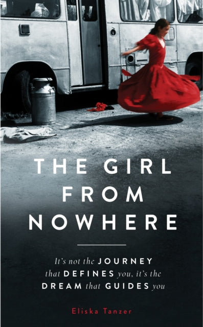 The Girl from Nowhere : A Romani Ghetto Life-9781912624775