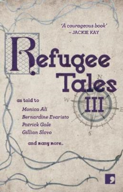 Refugee Tales: Volume III : 3-9781912697113