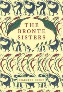 The Bronte Sisters : Selected Poems-9781912945092