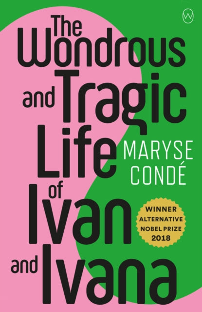 The Wonderous And Tragic Life Of Ivan And Ivana-9781912987092