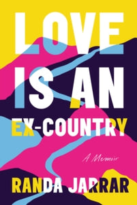 Love is An Ex Country