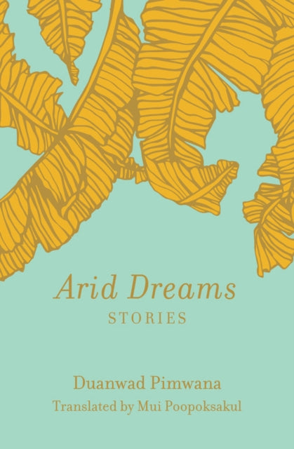 Arid Dreams : Stories-9781936932566
