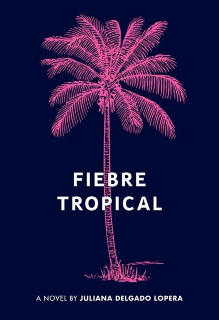 Fiebre Tropical-9781936932757
