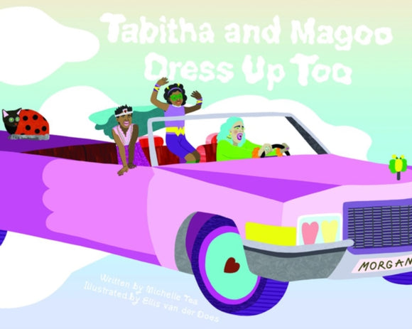 Tabitha And Magoo Dress Up Too-9781936932771