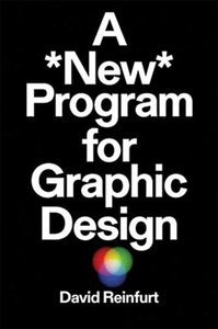 A New Program for Graphic Design-9781941753217