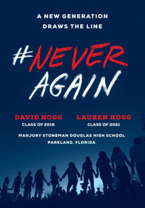#NeverAgain : A New Generation Draws the Line-9781984801838