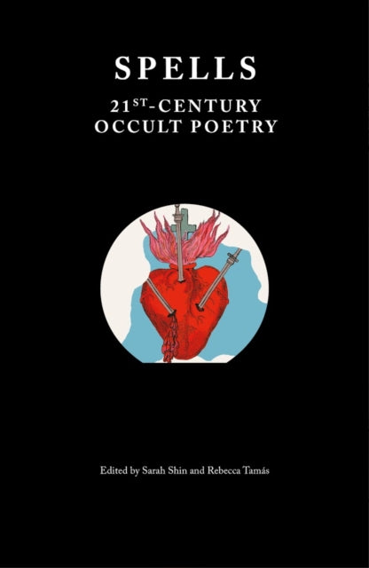 Spells : 21st-Century Occult Poetry-9781999675905