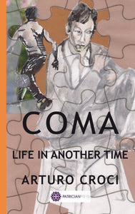 Coma : Life in another time-9781999703073