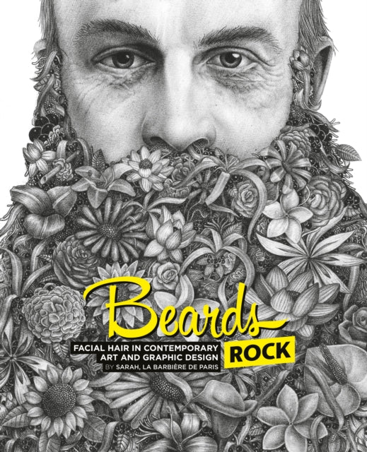 Beards Rock: Facial Hair in Contemporary Art and Graphic Design-9782374950044