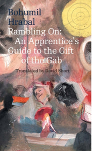 Rambling On : An Apprentice's Guide to the Gift of the Gab-9788024632865