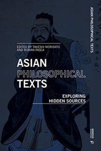 Asian Philosophical Texts : Exploring Hidden Sources-9788869772245