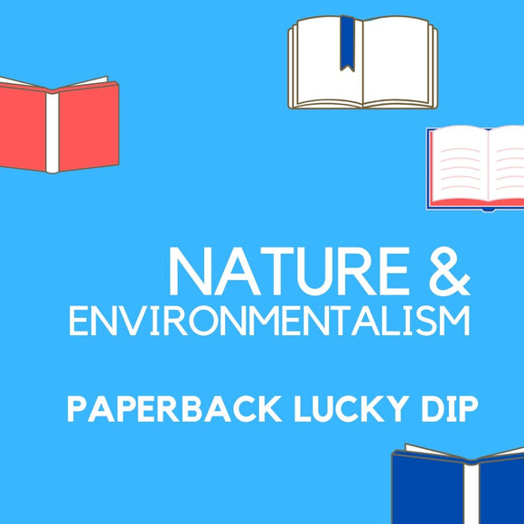 Lucky Dip: Nature & Environmentalism