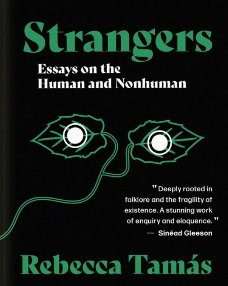 Strangers : Essays on the Human and Nonhuman (signed)