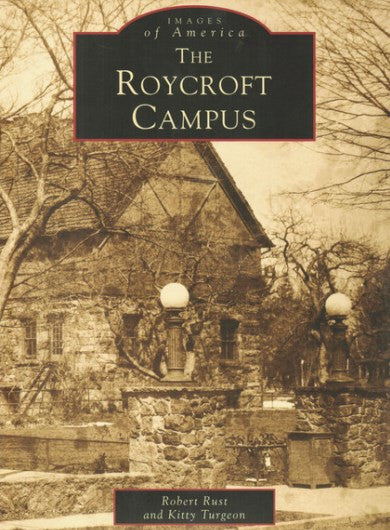 #B4. Images of America - The Roycroft Campus