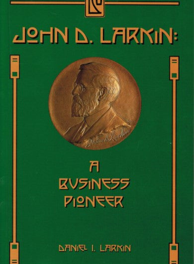 #D6. John D. Larkin, Business Pioneer