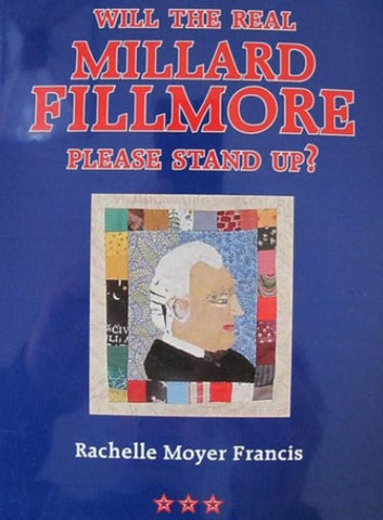 #A9. Will The Real Millard Fillmore Please Stand Up