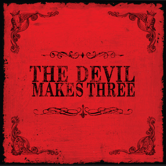 The Devil Makes Three (CD + Digital Download) or (LP + Digital Download) or (Digital Download)