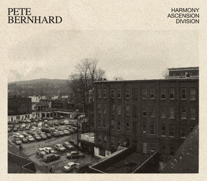 Pete Bernhard - Harmony Ascension Division (CD + Digital Download) or (Digital Download)