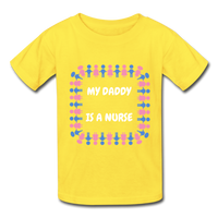 My Daddy Is A Nurse Hanes Youth Tagless T-Shirt - yellow