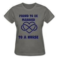 Proud To Be Married To A Nurse Gildan Ultra Cotton Ladies T-Shirt - charcoal