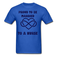 Proud To Be Married To A Nurse Gildan Ultra Cotton Adult T-Shirt - royal blue