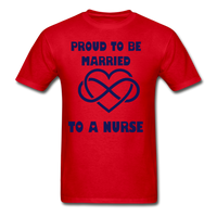 Proud To Be Married To A Nurse Gildan Ultra Cotton Adult T-Shirt - red