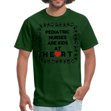 Pediatric Nurses Are Kids At Heart -Men's T-Shirt - forest green