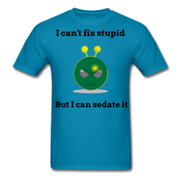 Can't Fix Stupid Unisex Classic T-Shirt - turquoise