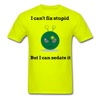 Can't Fix Stupid Unisex Classic T-Shirt - safety green