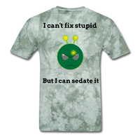 Can't Fix Stupid Unisex Classic T-Shirt - military green tie dye