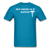 Mom is a Nurse Unisex Classic T-Shirt - turquoise