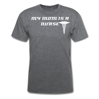Mom is a Nurse Unisex Classic T-Shirt - mineral charcoal gray