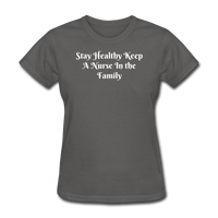 Stay Healthy Women's T-Shirt - charcoal