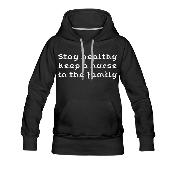Stay Healthy Women's Premium Hoodie - black