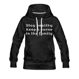 Stay Healthy Women's Premium Hoodie - charcoal gray
