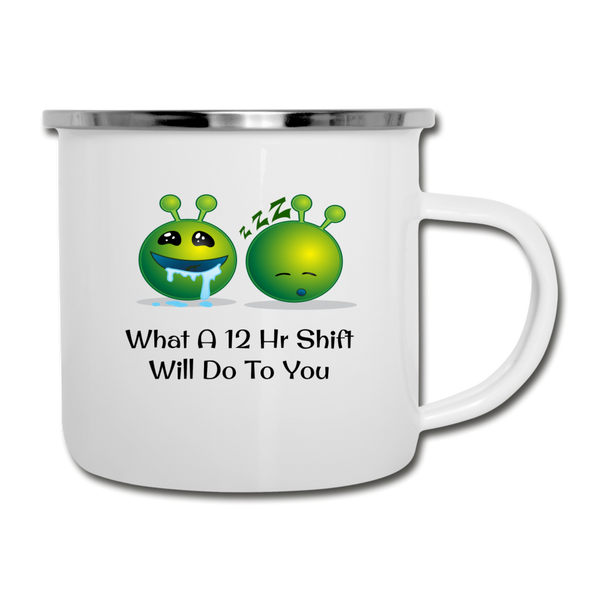 12 Hr Shift Camper Mug - white