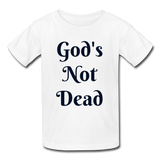 God's Not Dead Kids' T-Shirt - white