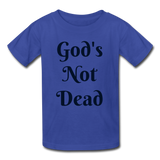 God's Not Dead Kids' T-Shirt - royal blue