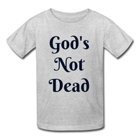 God's Not Dead Kids' T-Shirt - heather gray