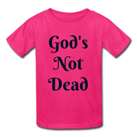 God's Not Dead Kids' T-Shirt - fuchsia