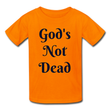 God's Not Dead Kids' T-Shirt - orange