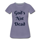 God's Not Dead Women's Premium T-Shirt - washed violet