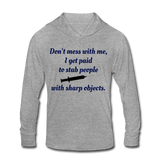 Don't Mess with Me Unisex Tri-Blend Hoodie Shirt - heather gray