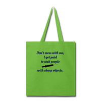 Don't Mess with Me Tote Bag - lime green