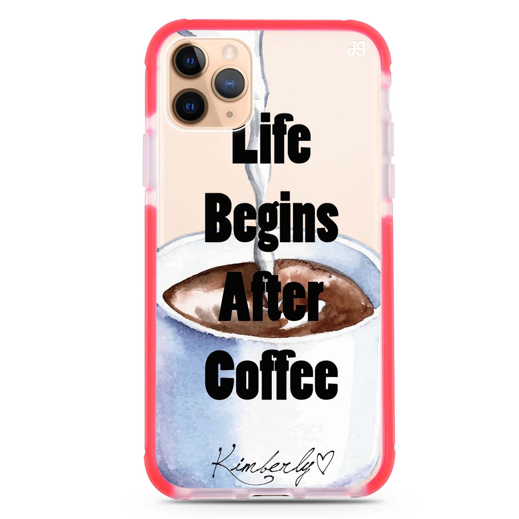 Life begins after coffee iPhone 11 Pro Max 吸震防摔保護殼