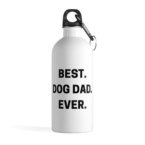 Best Dog Dad Ever Stainless Steel Water Bottle