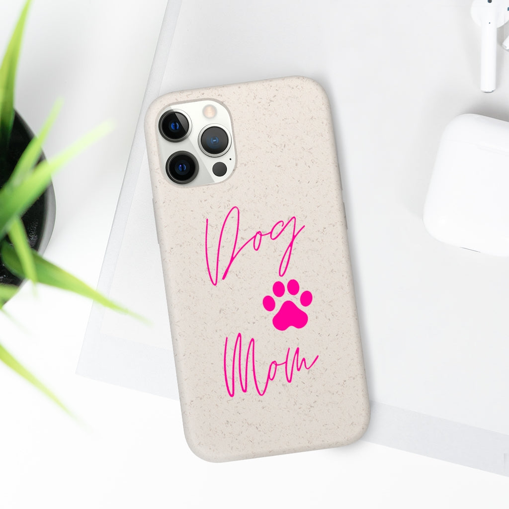 Dog Mom Biodegradable Phone Case