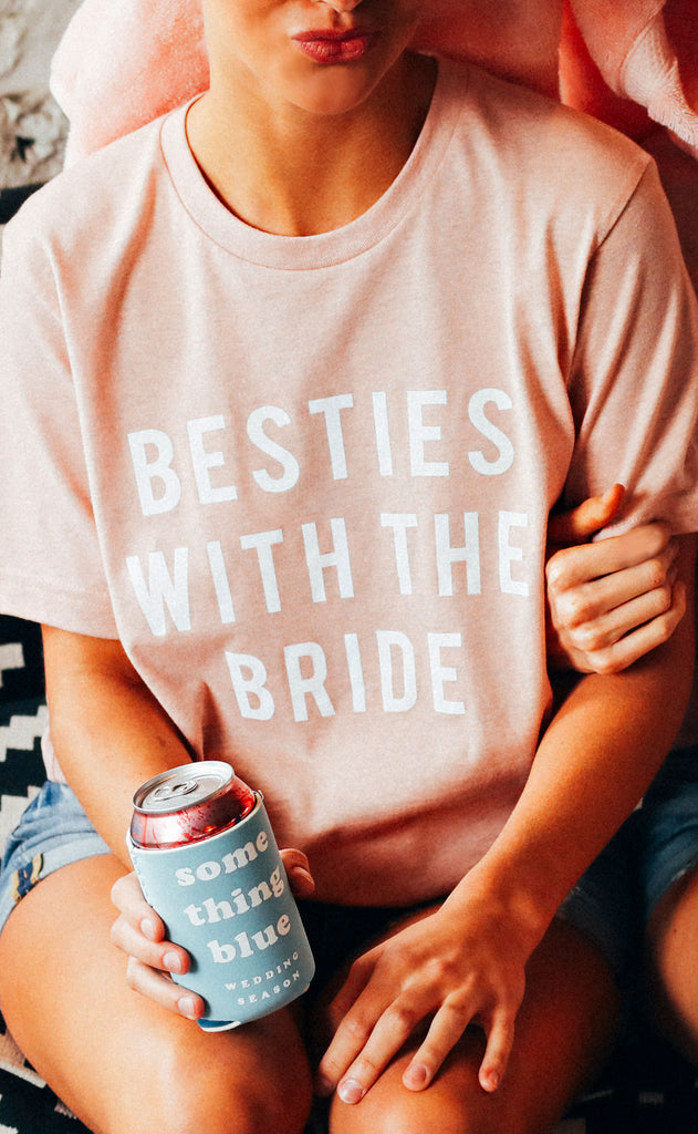 friday + saturday: besties with the bride t-shirt