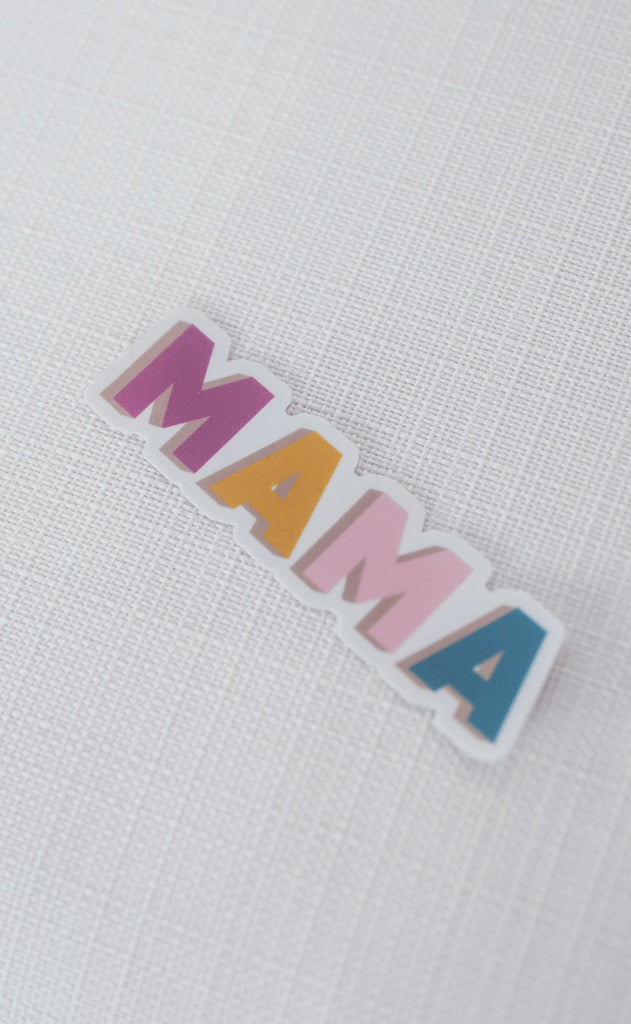 friday + saturday: mama sticker